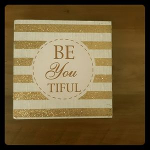 Be You Tiful glitter striped wood plaque